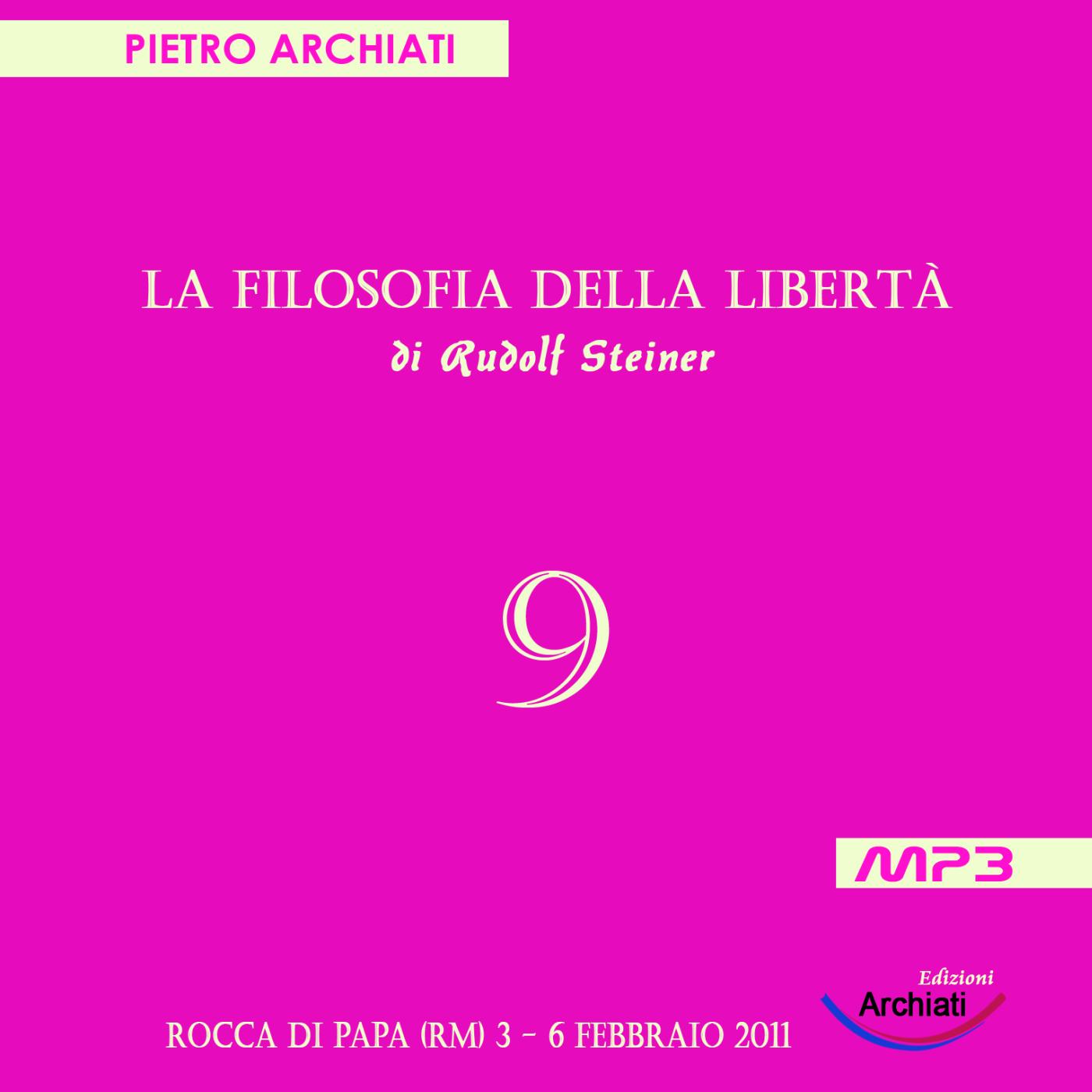 La Filosofia della Libertà - 9° Seminario - Rocca di Papa (RM), dal 3 al 6 febbraio 2011